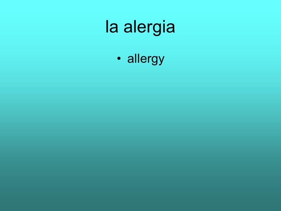 la alergia allergy