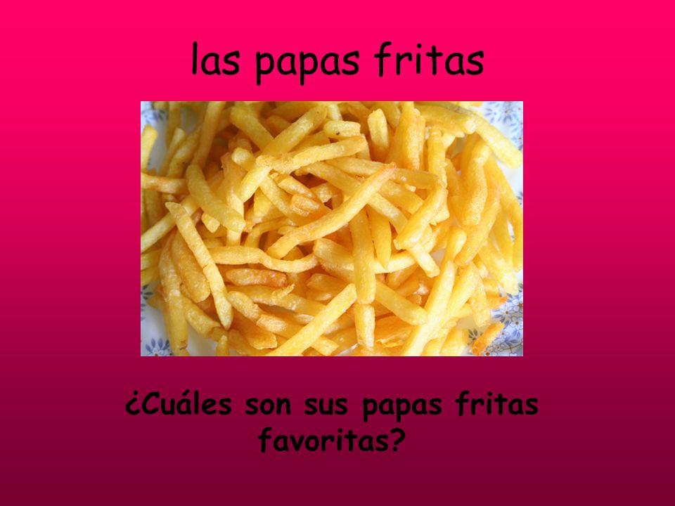 ¿Cuáles son sus papas fritas favoritas