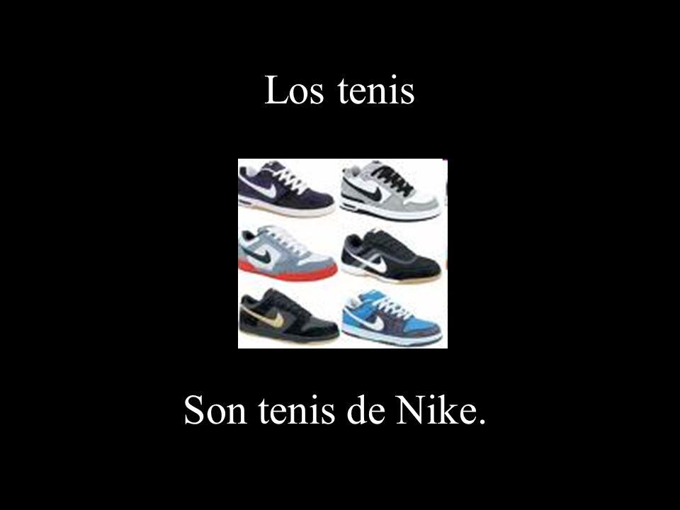 Los tenis Son tenis de Nike.