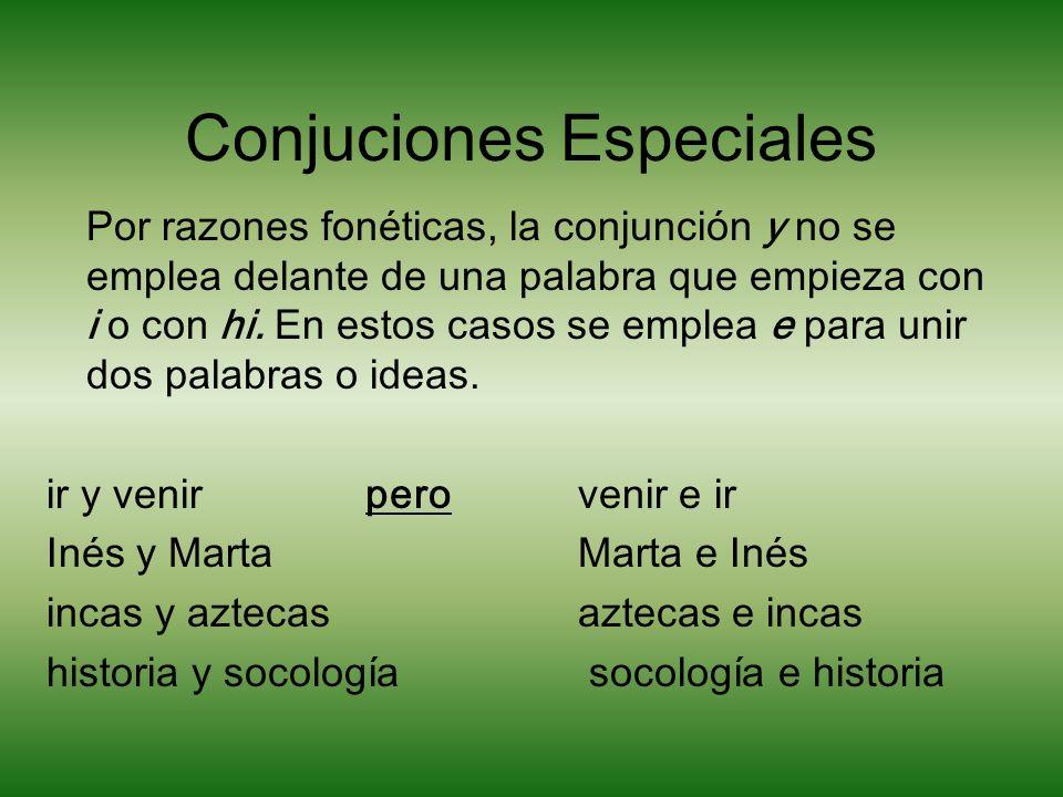 Conjuciones Especiales