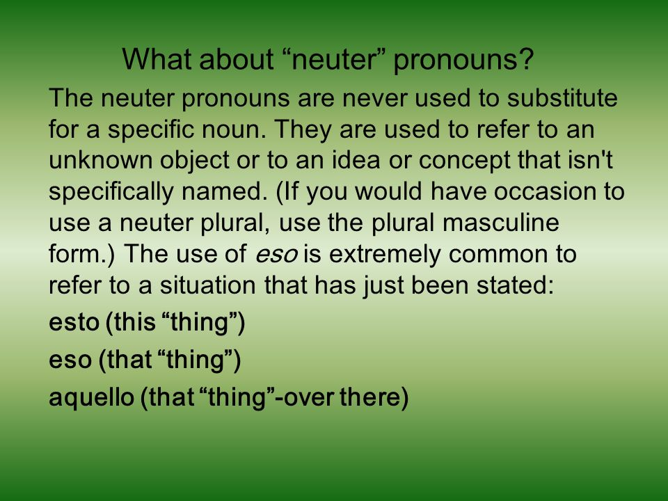 What about neuter pronouns