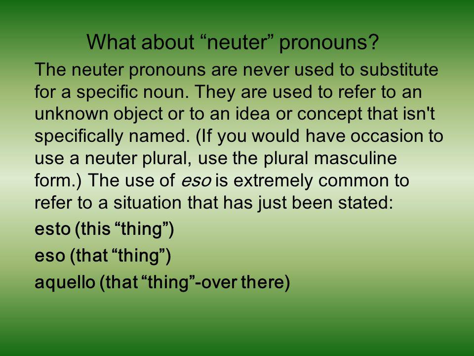 What about neuter pronouns
