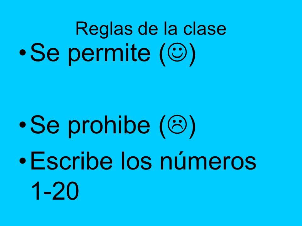 Se permite () Se prohibe () Escribe los números 1-20