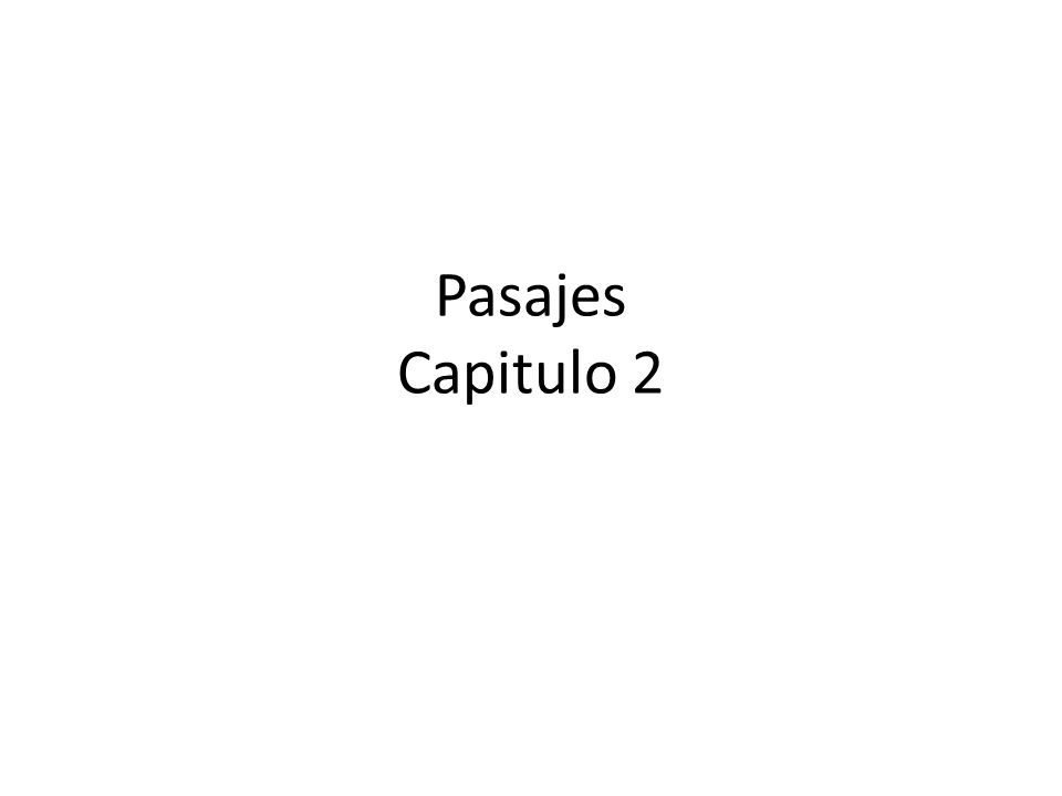 Pasajes Capitulo 2