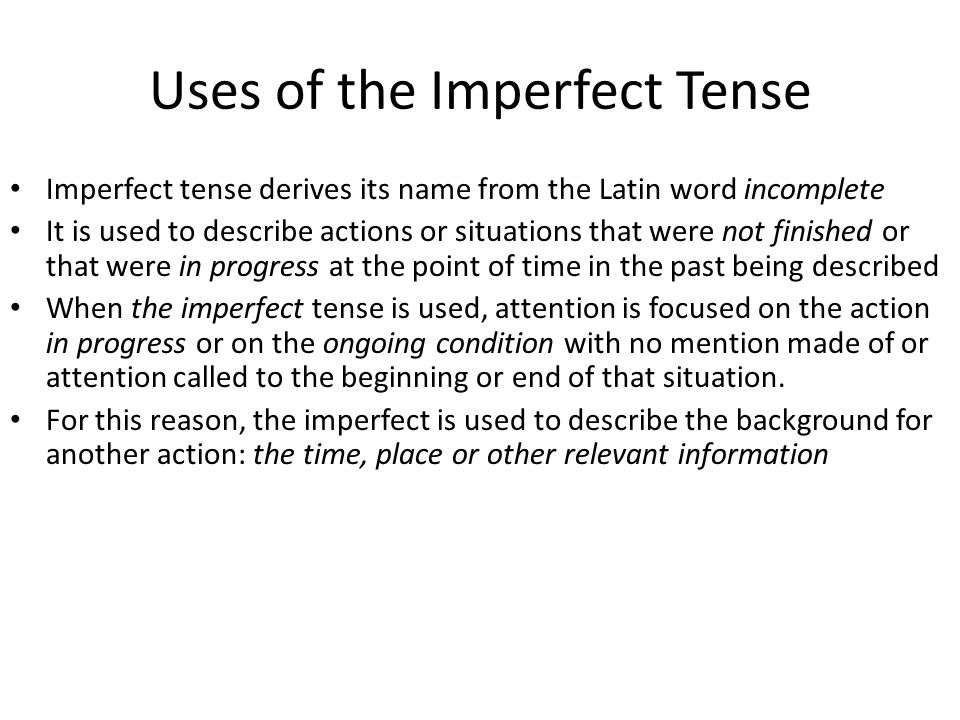 Uses of the Imperfect Tense
