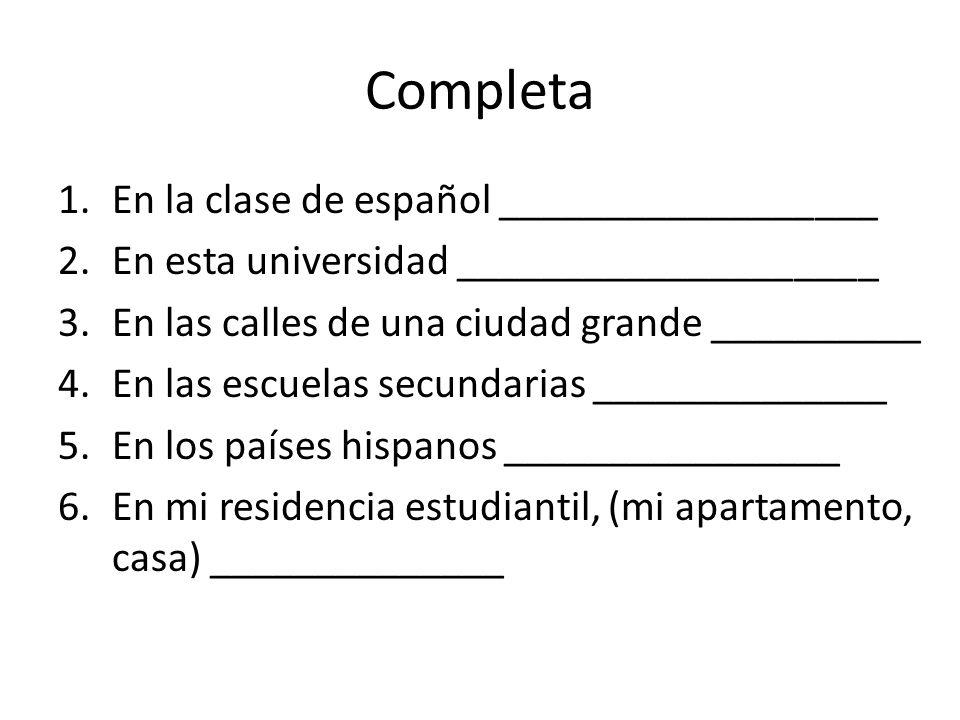 Completa En la clase de español __________________