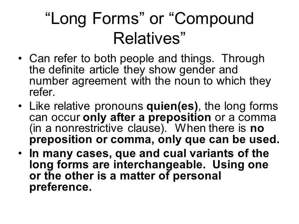 Long Forms or Compound Relatives