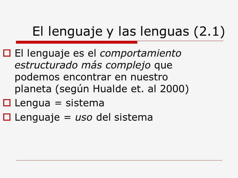 El lenguaje y las lenguas (2.1)