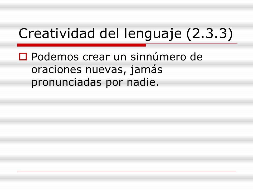 Creatividad del lenguaje (2.3.3)