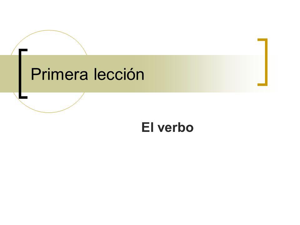 Primera lección El verbo