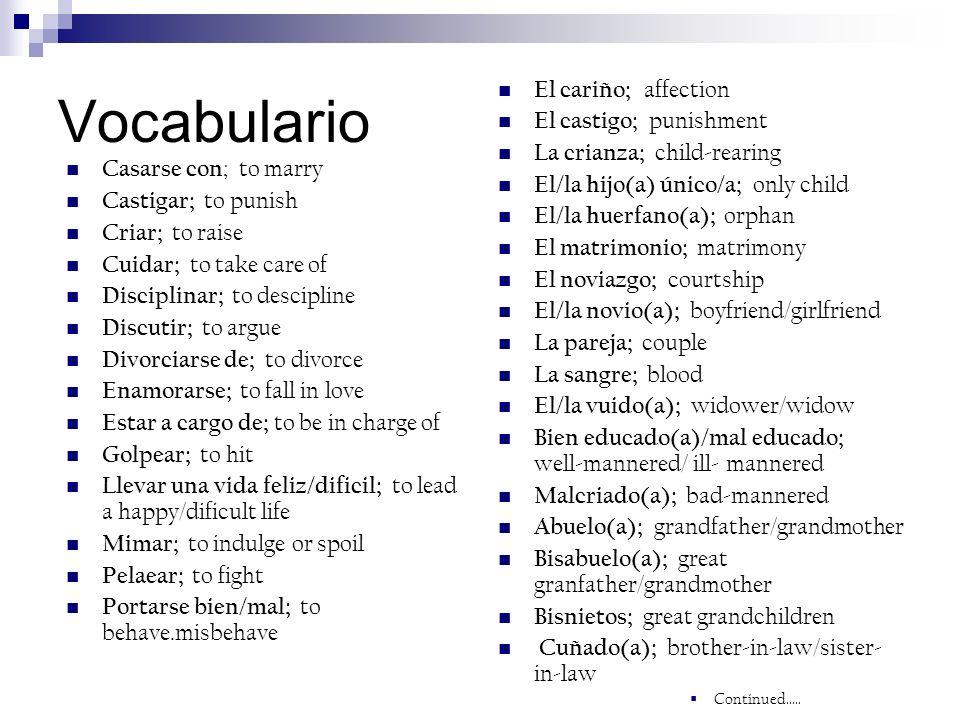 Vocabulario El cariño; affection El castigo; punishment