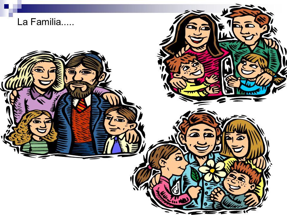 La Familia.....