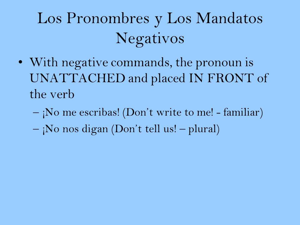 Los Pronombres y Los Mandatos Negativos