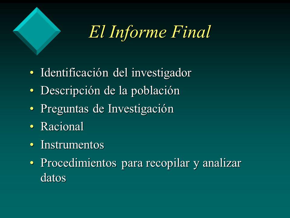 El Informe Final Identificación del investigador