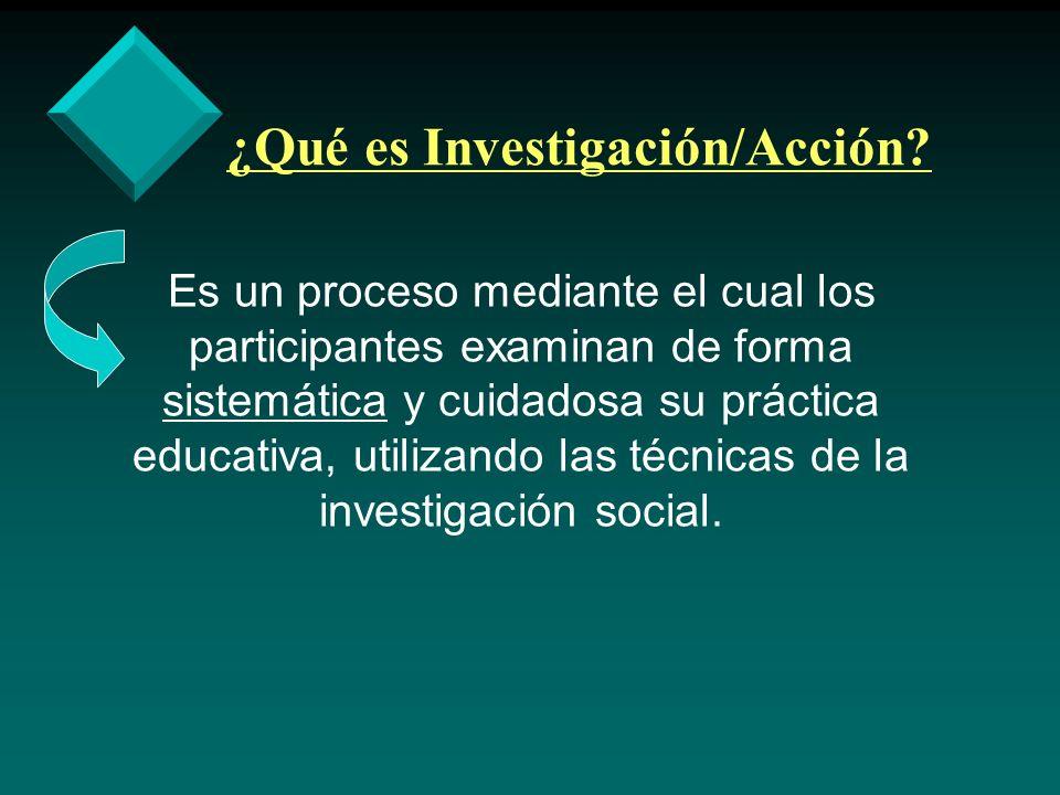 ¿Qué es Investigación/Acción