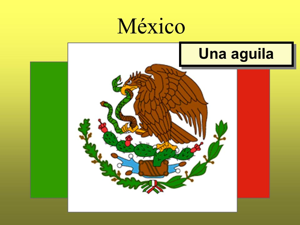 México Una aguila