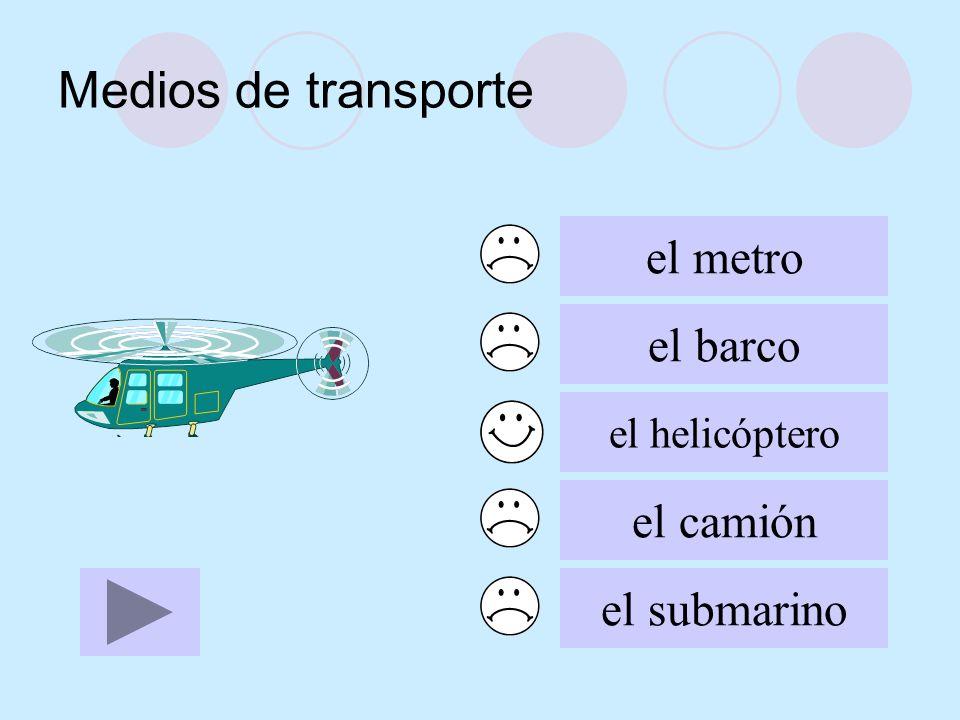 Medios de transporte el metro el barco el camión el submarino