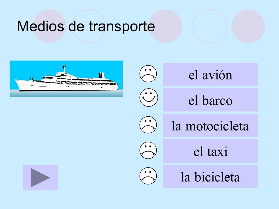 Medios de transporte el avión el barco la motocicleta el taxi