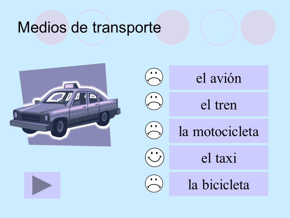 Medios de transporte el avión el tren la motocicleta el taxi
