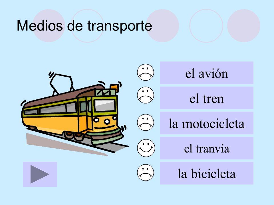 Medios de transporte el avión el tren la motocicleta la bicicleta