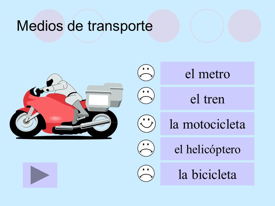 Medios de transporte el metro el tren la motocicleta la bicicleta