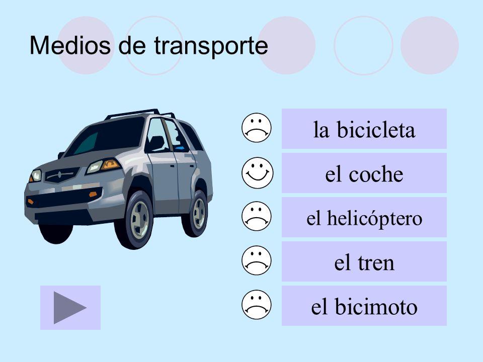 Medios de transporte la bicicleta el coche el tren el bicimoto