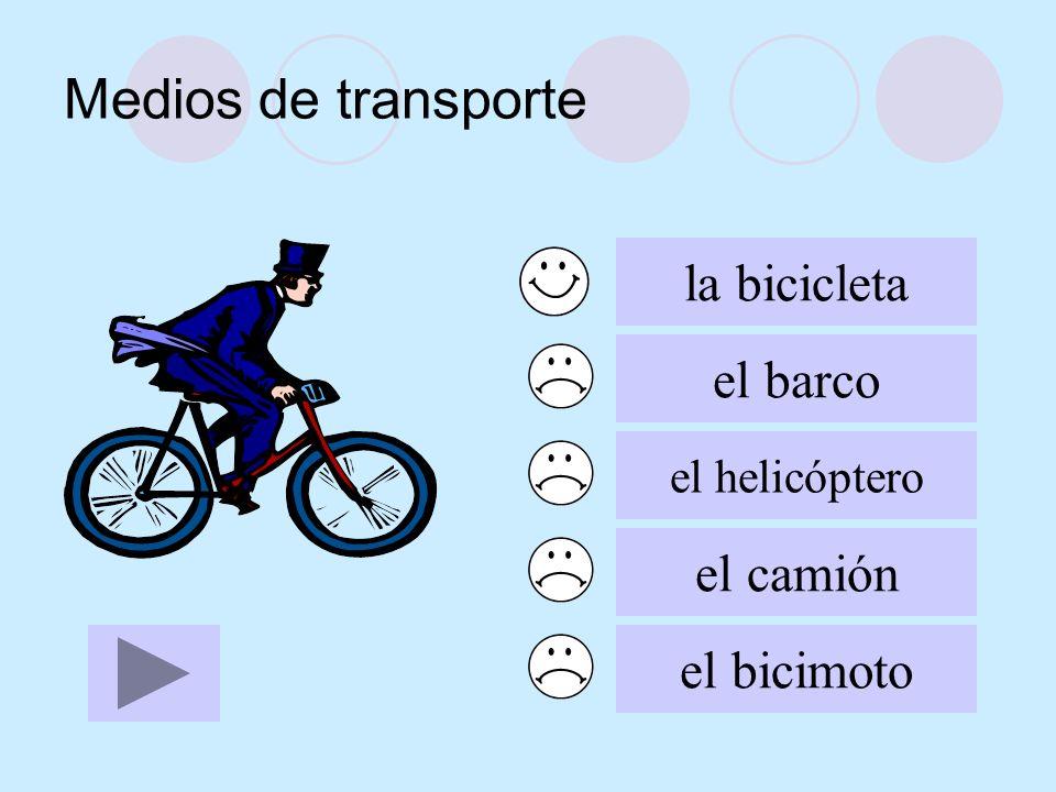 Medios de transporte la bicicleta el barco el camión el bicimoto