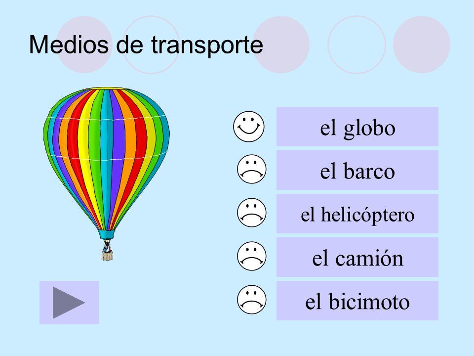 Medios de transporte el globo el barco el camión el bicimoto