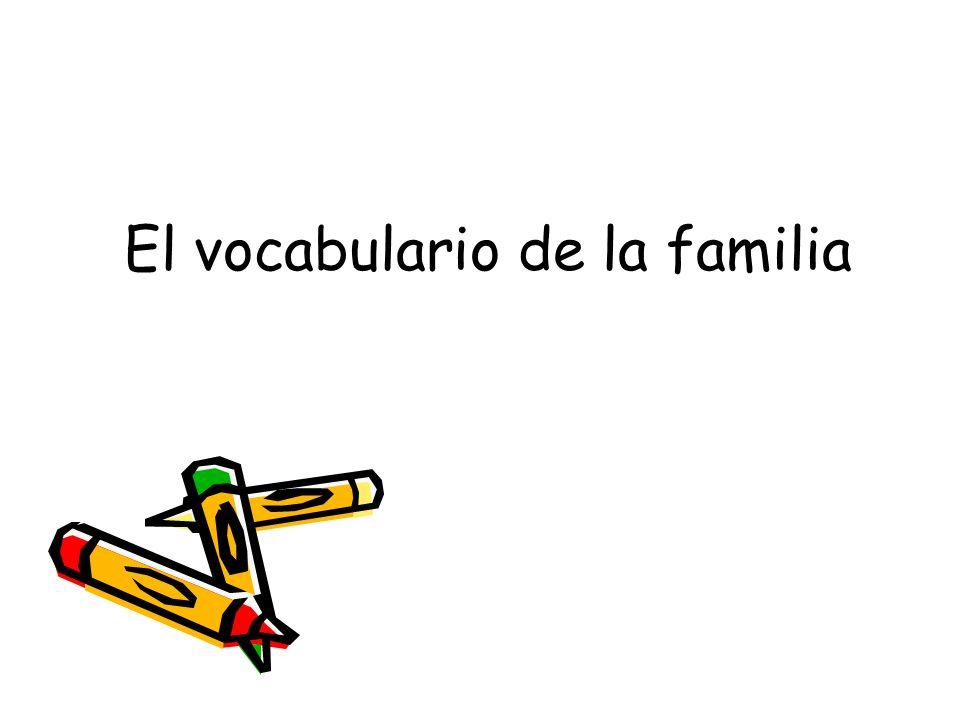 El vocabulario de la familia