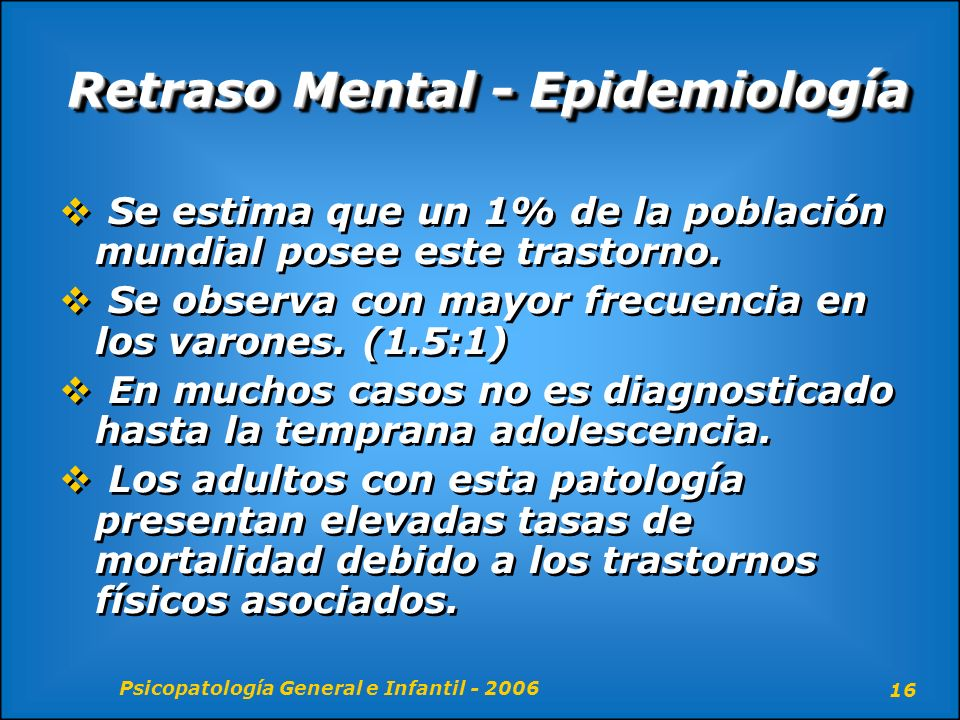 Retraso Mental - Epidemiología