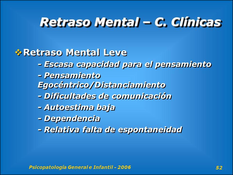 Retraso Mental – C. Clínicas