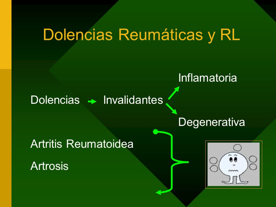 Dolencias Reumáticas y RL
