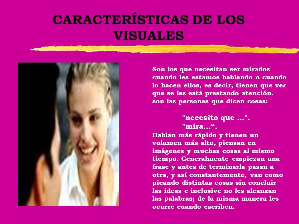 CARACTERÍSTICAS DE LOS VISUALES