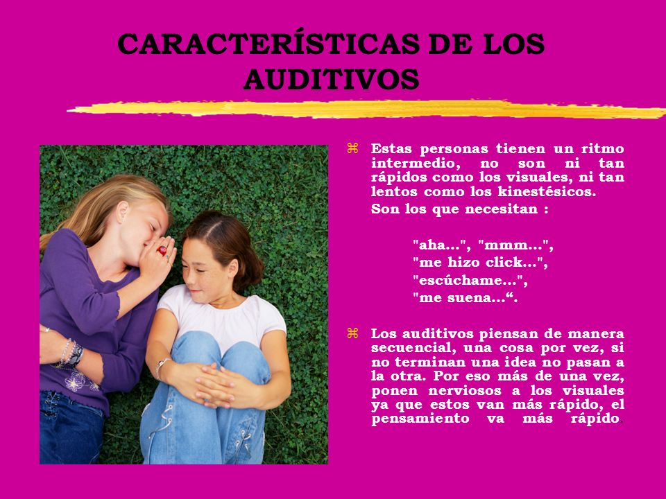 CARACTERÍSTICAS DE LOS AUDITIVOS