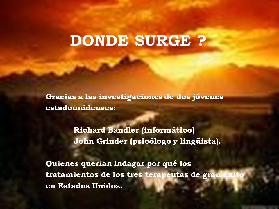 DONDE SURGE Gracias a las investigaciones de dos jóvenes