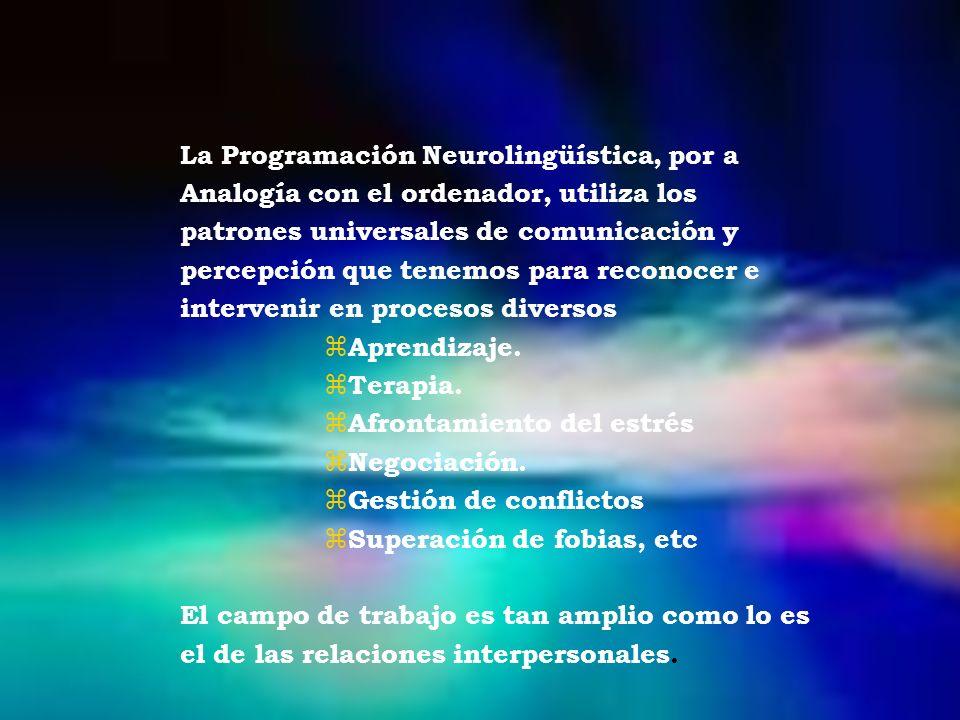 La Programación Neurolingüística, por a