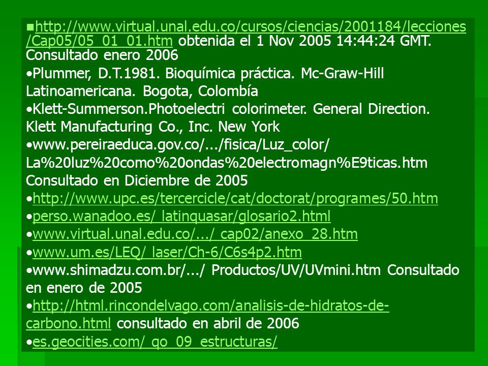 http://www. virtual. unal. edu