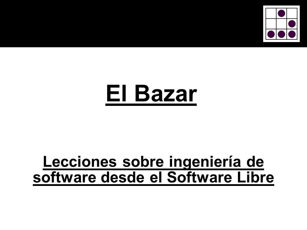 Lecciones sobre ingeniería de software desde el Software Libre