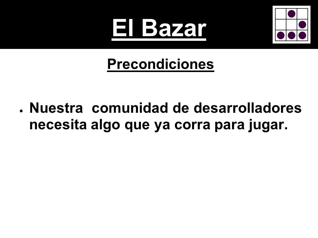 El Bazar Precondiciones