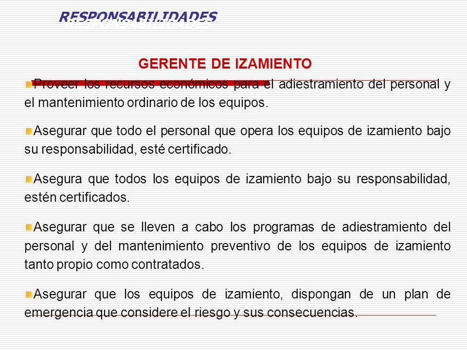 RESPONSABILIDADES GERENTE DE IZAMIENTO RESPONSABILIDADES