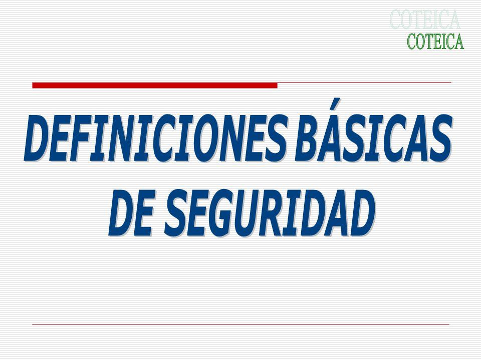 COTEICA DEFINICIONES BÁSICAS DE SEGURIDAD