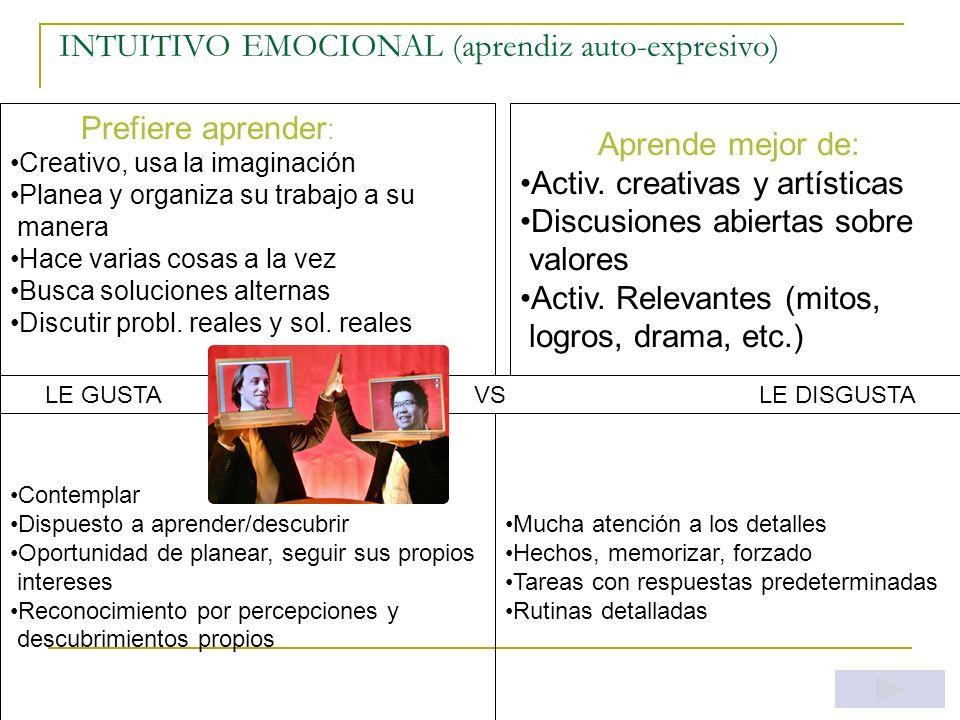 INTUITIVO EMOCIONAL (aprendiz auto-expresivo)