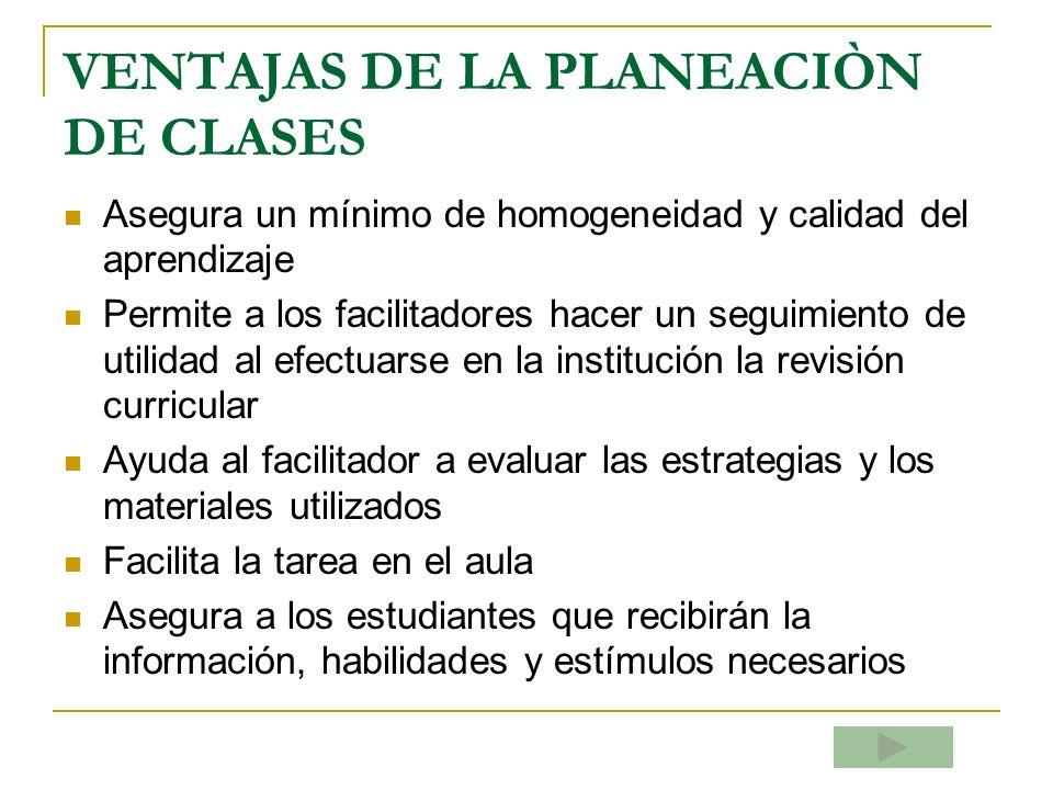 VENTAJAS DE LA PLANEACIÒN DE CLASES