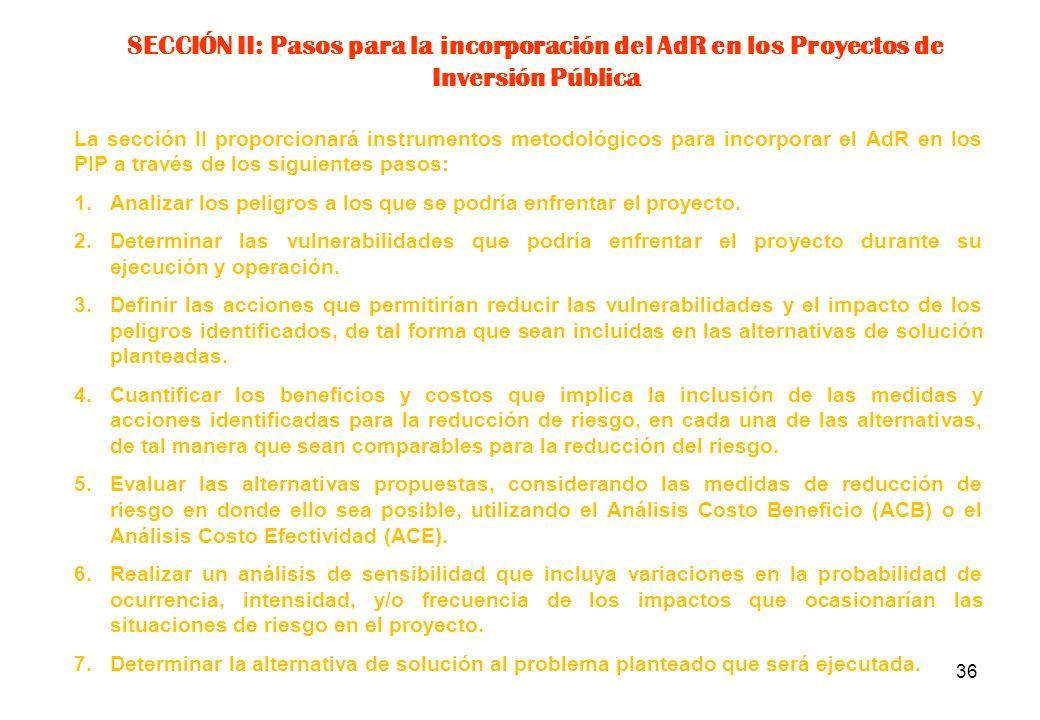 SECCIÓN II: Pasos para la incorporación del AdR en los Proyectos de Inversión Pública