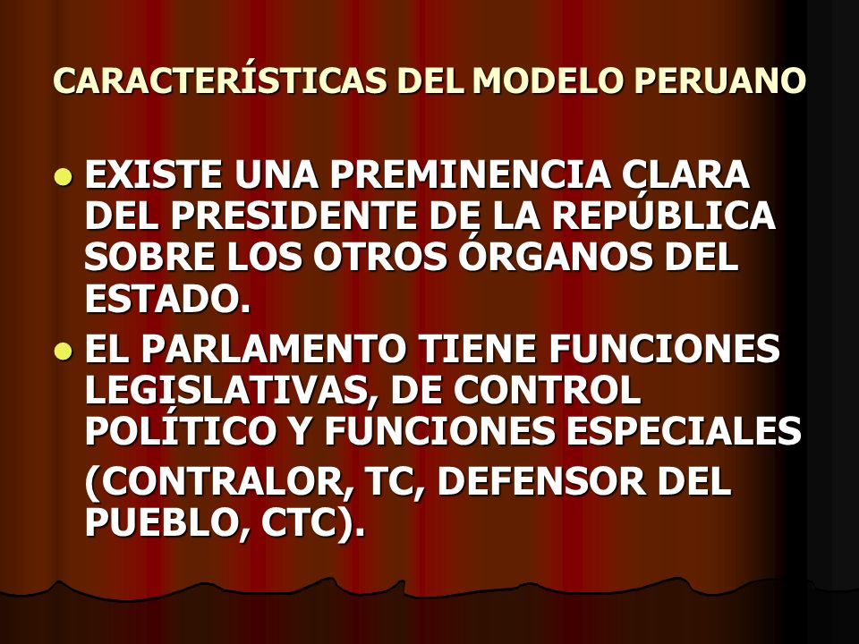 CARACTERÍSTICAS DEL MODELO PERUANO