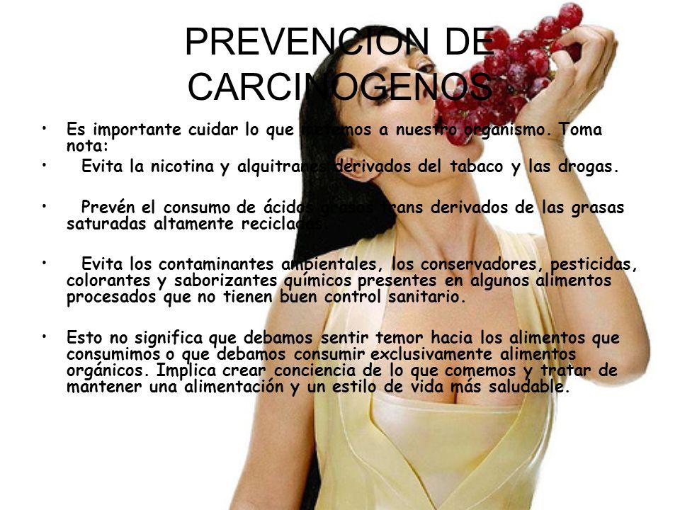 PREVENCION DE CARCINOGENOS