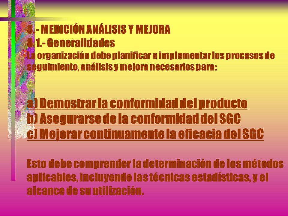 8. - MEDICIÓN ANÁLISIS Y MEJORA 8. 1