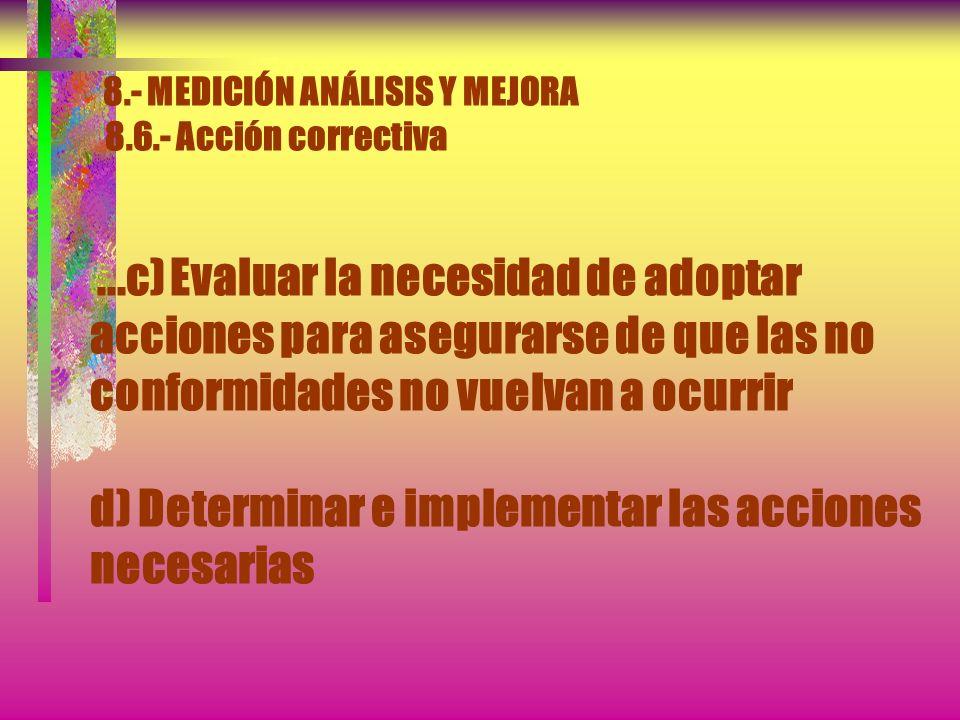 8. - MEDICIÓN ANÁLISIS Y MEJORA 8. 6. - Acción correctiva