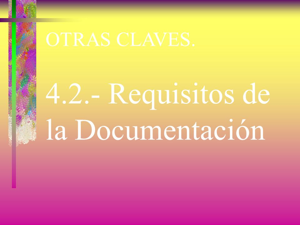 4.2.- Requisitos de la Documentación