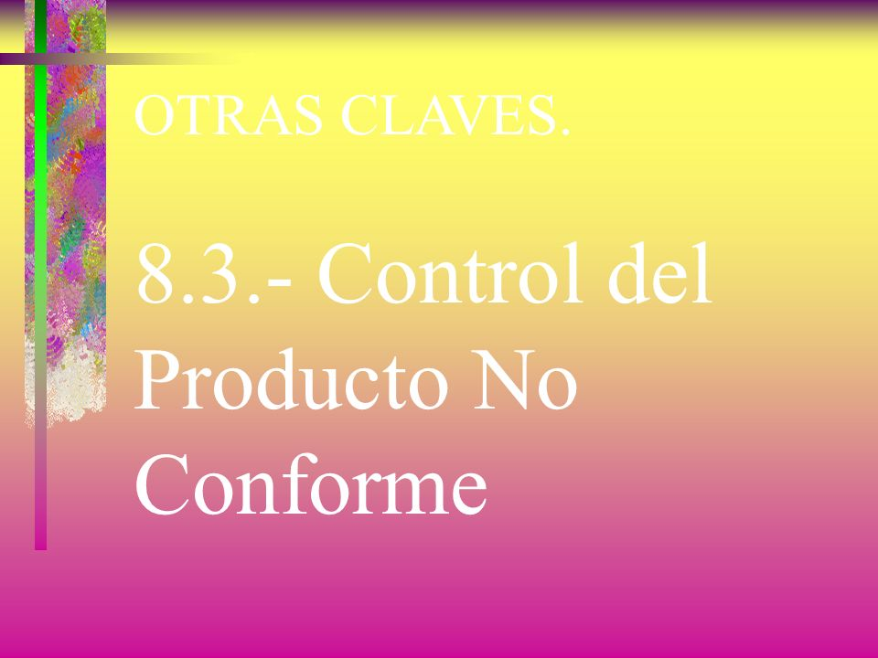8.3.- Control del Producto No Conforme
